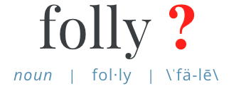 What's the folly in Tangofolly?
