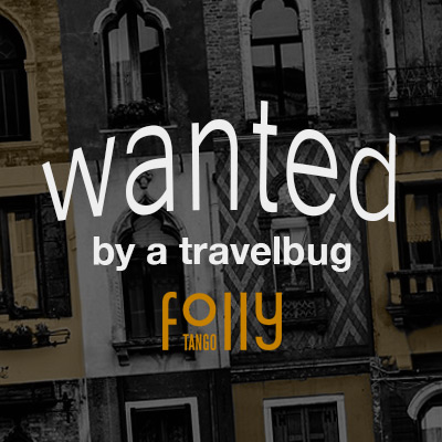 Wanted by a Tangofolly Travelbug
