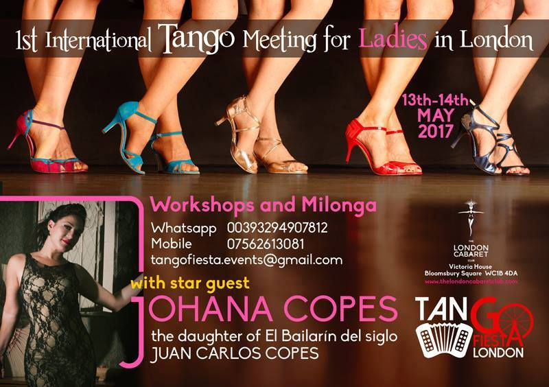 1ST INTERNATIONAL TANGO MEETING FOR LADIES IN LONDON + MILONGA AND SHOW!