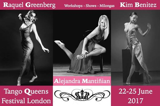 London Tango Queens Festival (SPACES STILL AVAILABLE)