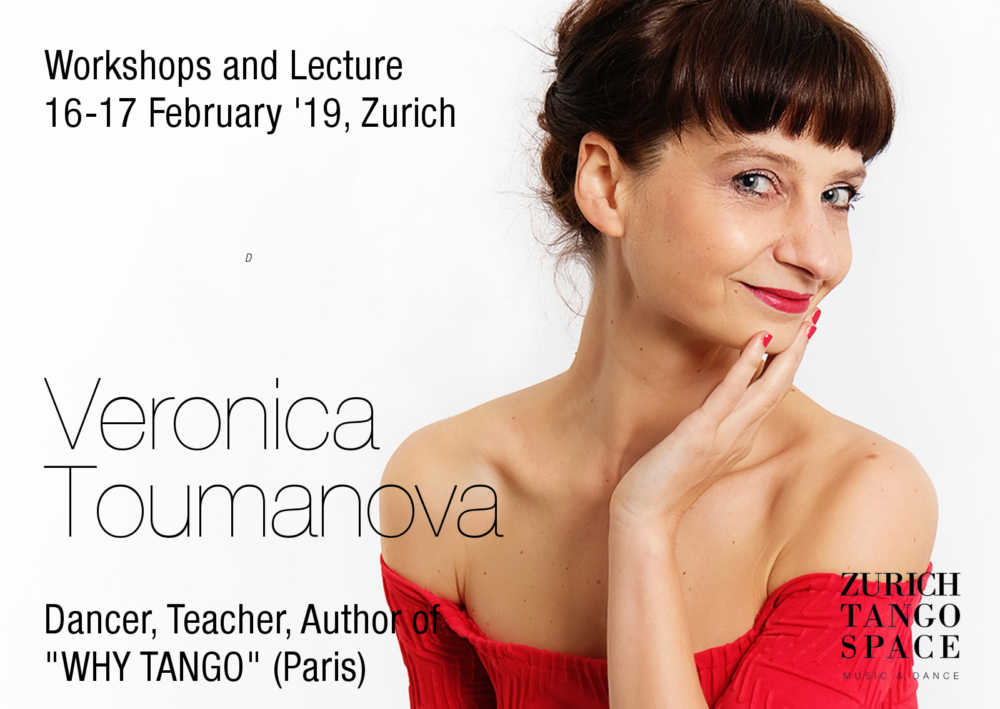 Argentine Tango Class, Weekender: Veronica Toumanova in Zurich, workshops and lecture 16-17.02.19