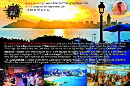 "Tango Story: 6th BENIDORM TANGO FESTIVAL AND MARATHON, very nice place near to Benidorm ""Beach of Poniente"", with Sun, Beach & Tango."