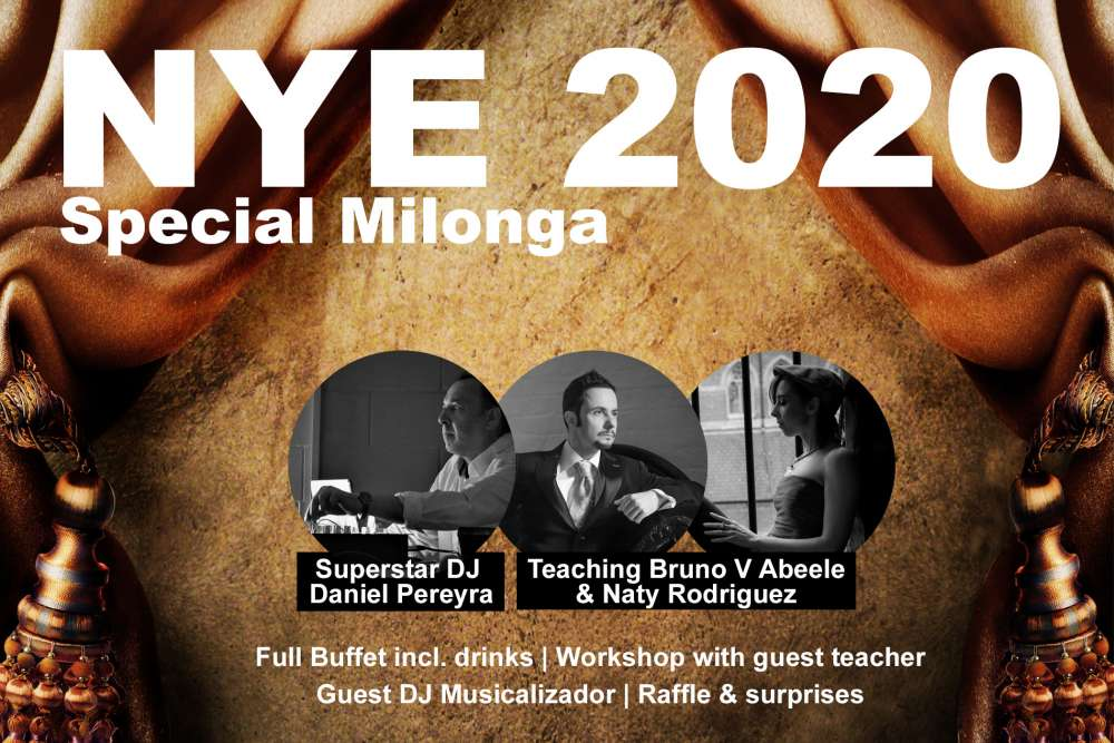 Argentine Tango Milonga: 31.12 NYE Special Milonga with Superstar DJ + buffet + drinks