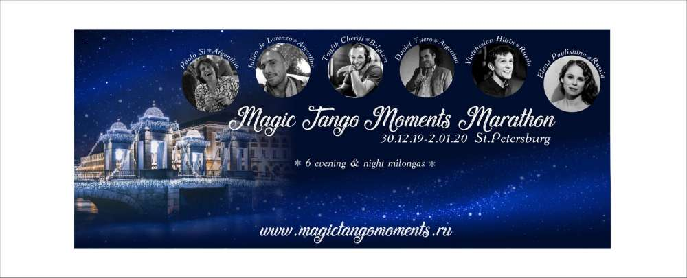 Argentine Tango Marathon: Magic Tango Moments Marathon Saint-Petersburg 2019-2020