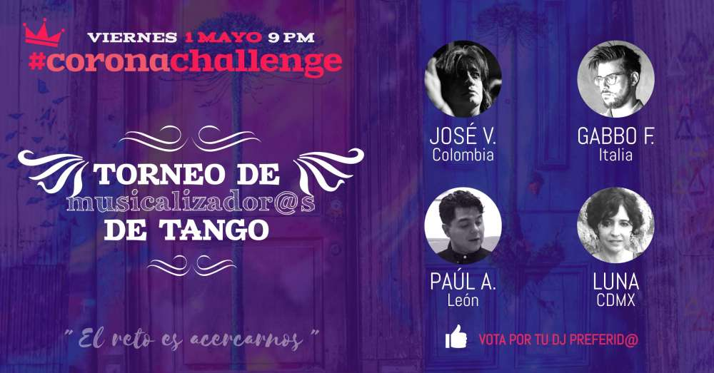 Argentine Tango Competition, Encuentro, Milonga: #coronachallenge, where the challenge is get closer..!!