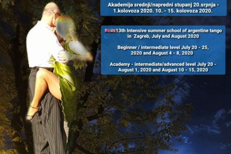 Tango Class, Lecture, Practica, Weekender, Workshop Event: 13th Intensive summer school, Academy – advance level in July