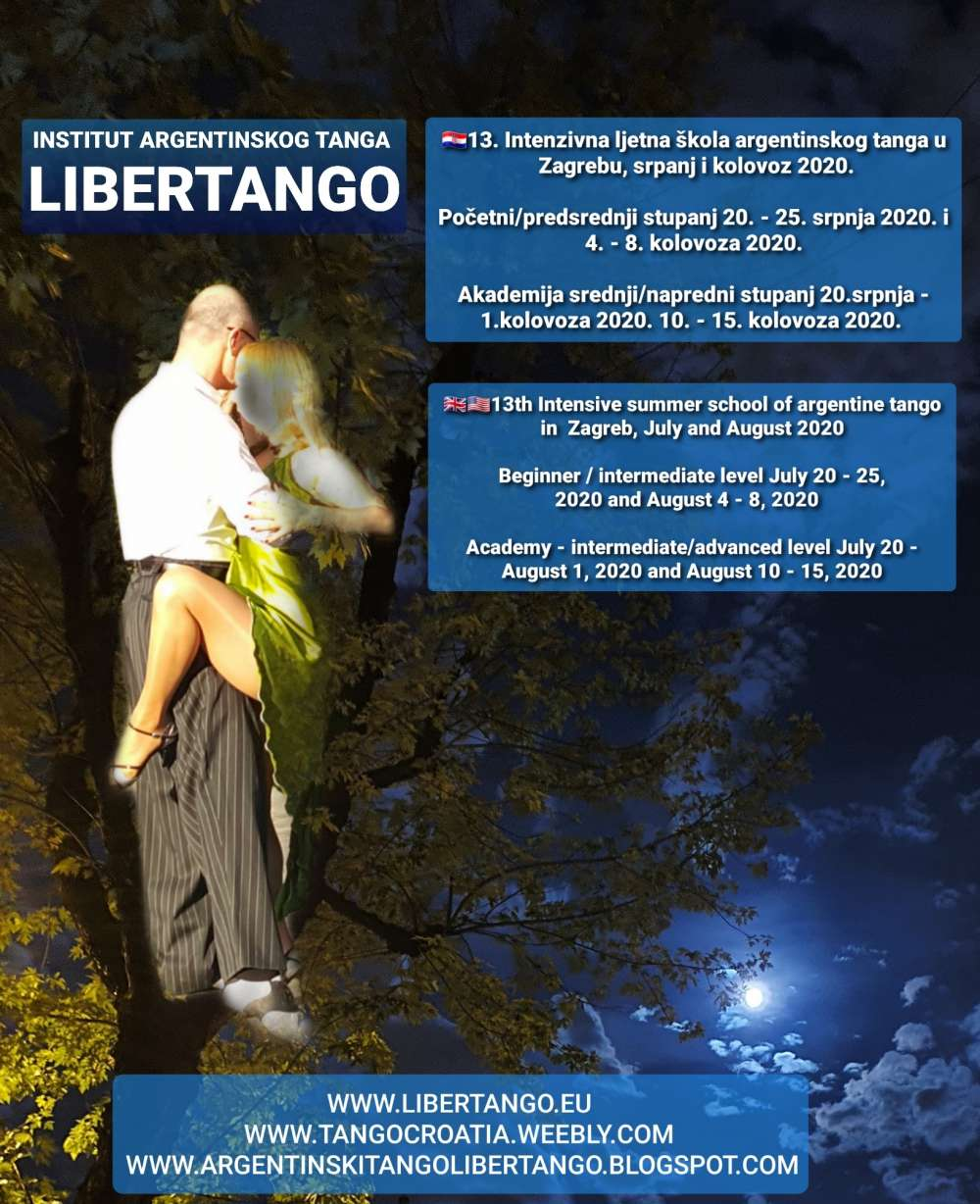Argentine Tango Class, Lecture, Practica, Weekender, Workshop: 13th Intensive summer school, Academy – advance level in July