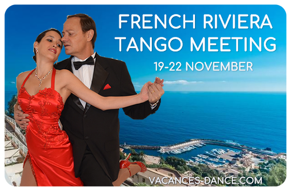 Argentine Tango Holiday, Weekender, Workshop: FRENCH RIVIERA TANGO MEETING