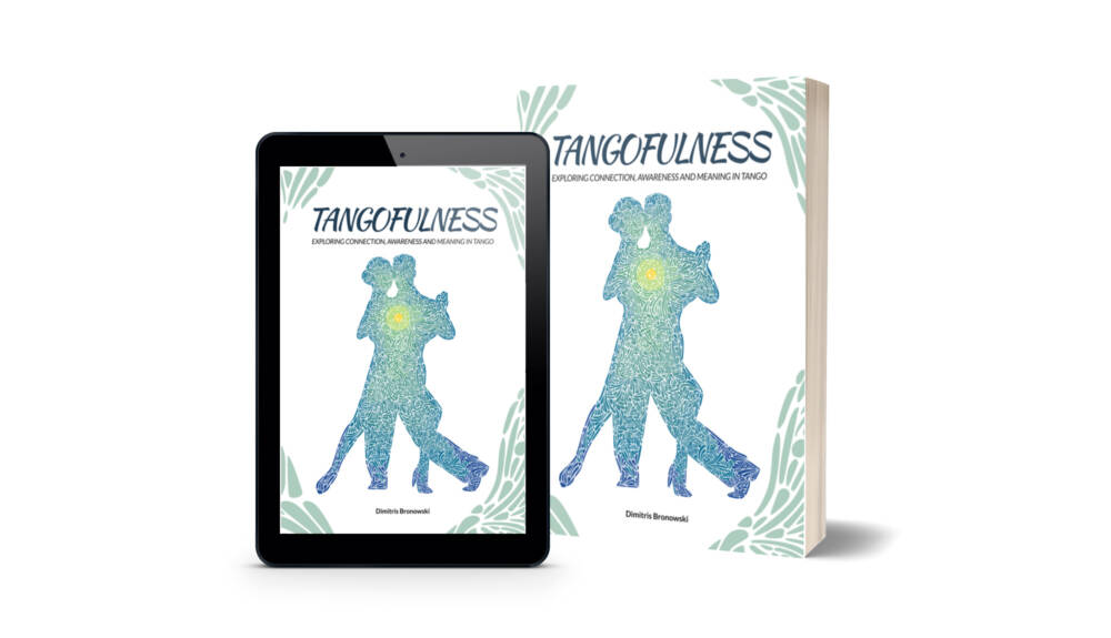 Tangofulness: Exploring connection, awareness, and meaning in tango